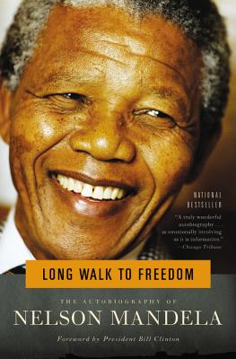 Click for more detail about Long Walk to Freedom: The Autobiography of Nelson Mandela by Nelson Mandela