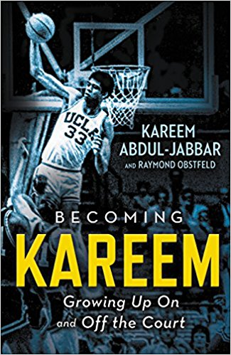 Click for more detail about Becoming Kareem: Growing Up On and Off the Court by Kareem Abdul-Jabbar