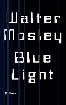 Click for more detail about Blue Light by Walter Mosley