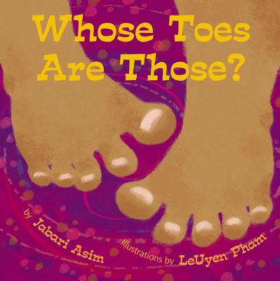 Click for more detail about Whose Toes are Those?  by Jabari Asim