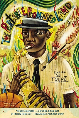 Click for more detail about The Portable Promised Land: Stories by Touré