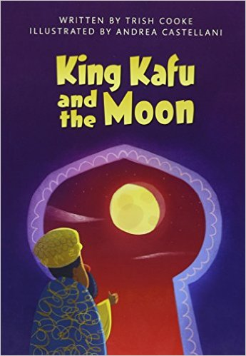 Click for more detail about King Kafu & the Moon by Trish Cooke