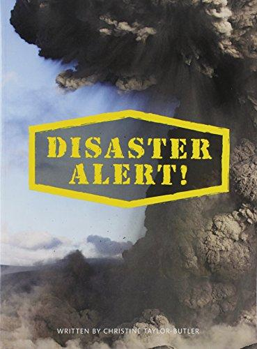 Click for more detail about DISASTER ALERT! by Christine Taylor Butler