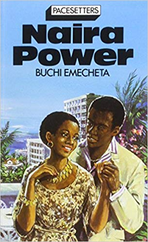 Click for more detail about Naira Power by Buchi Emecheta