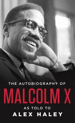 Click for a larger image of The Autobiography of Malcolm X: As Told to Alex Haley