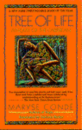 Click for more detail about Tree of Life: A Novel of the Caribbean by Maryse Conde