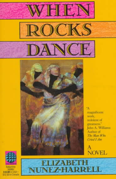 When Rocks Dance Elizabeth Nunez's First Book