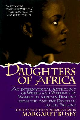 Click for more detail about Daughters of Africa by Margaret Busby