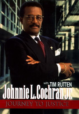 Click for more detail about Journey To Justice by Johnnie Cochran