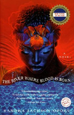 Click for more detail about The River Where Blood Is Born (Ballantine Reader's Circle) by Sandra Jackson-Opoku