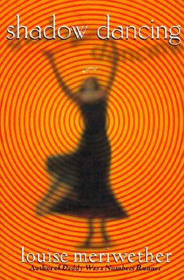 Book Cover Shadow Dancing by Louise Meriwether