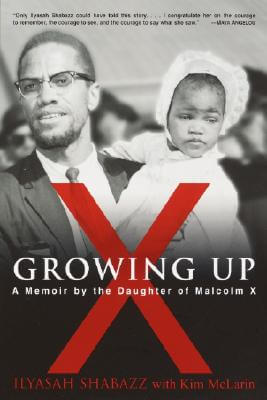 Book Cover Growing Up X by Ilyasah Shabazz and Kim McLarin