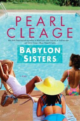 Click for more detail about Babylon Sisters: A Novel by Pearl Cleage