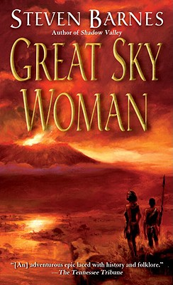 Click for more detail about Great Sky Woman by Steven Barnes