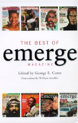 Click for more detail about The Best Of Emerge Magazine by George E. Curry