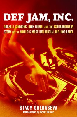 Click for more detail about Def Jam, Inc. : Russell Simmons, Rick Rubin, and the Extraordinary Story of the World's Most Influential Hip-Hop Label by Stacy Gueraseva