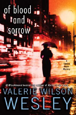 Click for a larger image of Of Blood and Sorrow: A Tamara Hayle Mystery (Tamara Hayle Mysteries)