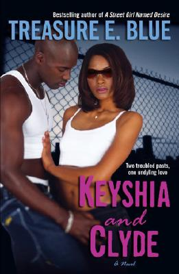 Click for more detail about Keyshia And Clyde: A Novel by Treasure Blue