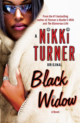 Click for more detail about Black Widow: A Novel (Nikki Turner Original) by Nikki Turner