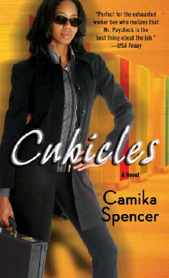 Click for more detail about Cubicles: A Novel by camika c. spencer