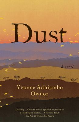 Click for more detail about Dust by Yvonne Adhiambo Owuor