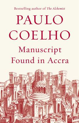 Click for more detail about Manuscript Found in Accra by Paulo Coelho
