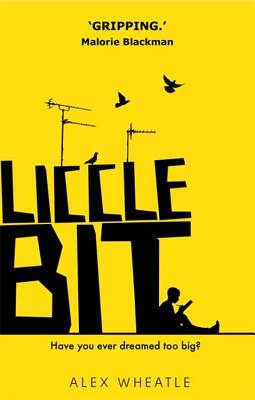 Click for more detail about Liccle Bit by Alex Wheatle