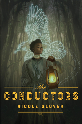 Click for more detail about The Conductors by Nicole Glover