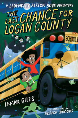 Book Cover The Last Chance for Logan County by Lamar Giles