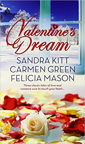 Book Cover Valentine's Dream: Love Changes EverythingSweet SensationMade in Heaven by Sandra Kitt, Carmen Green, and Felicia Mason