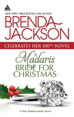 Click for more detail about A Madaris Bride For Christmas (Harlequin Kimani ArabesqueMadaris Family Saga) by Brenda Jackson