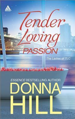 Click for more detail about Tender Loving Passion: Temptation and LiesLonging and Lies (The Ladies of TLC) by Donna Hill
