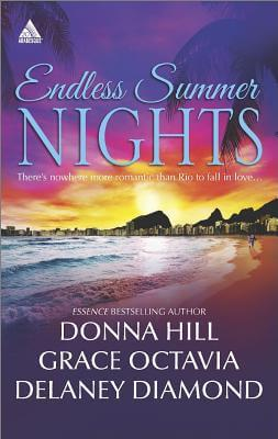 Click for more detail about Endless Summer Nights: Risky BusinessBeats of My HeartHeartbreak in Rio (Arabesque) by Donna Hill, Grace Octavia, and Delaney Diamond