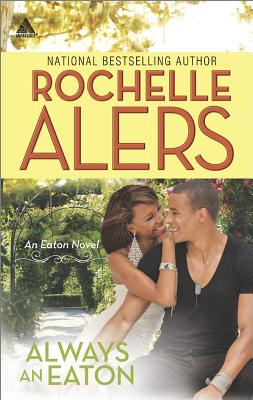 Click for more detail about Always an Eaton: Sweet DreamsTwice the Temptation (The Eatons) by Rochelle Alers
