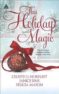 Book Cover This Holiday Magic: An Anthology by Celeste O. Norfleet