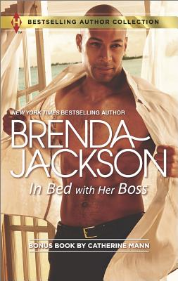 Click for more detail about In Bed with Her Boss: Rich Man's Fake Fiancee (Harlequin Bestselling Author) by Brenda Jackson and Catherine Mann