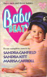 Book Cover Baby Beat by Sandra Canfield, Sandra Kitt, and Marisa Carroll
