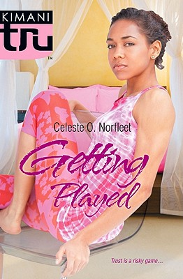 Click for more detail about Getting Played by Celeste O. Norfleet, Janice Sims and Felicia Mason