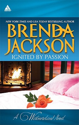 Click for more detail about Ignited by Passion: Stone Cold SurrenderRiding the Storm (The Westmorelands) by Brenda Jackson