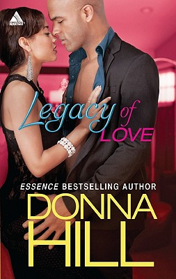 Click for more detail about Legacy of Love (Arabesque) by Donna Hill