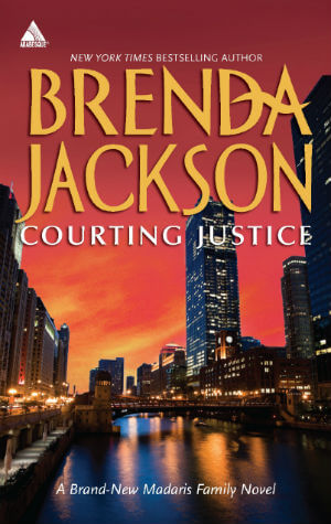 Click for more detail about Courting Justice (Harlequin Kimani ArabesqueMadaris Family Saga) by Brenda Jackson