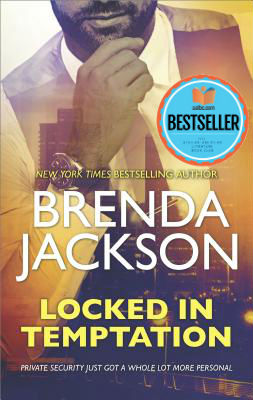 Click for more detail about Locked in Temptation (The Protectors) by Brenda Jackson