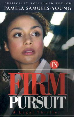 Click for more detail about In Firm Pursuit by Pamela Samuels Young