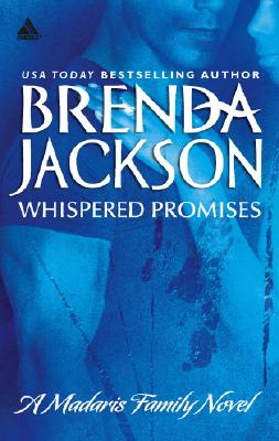 Click for more detail about Whispered Promises (Madaris Family Saga) by Brenda Jackson