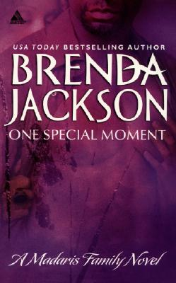 Click for more detail about One Special Moment (Madaris Family Saga) by Brenda Jackson