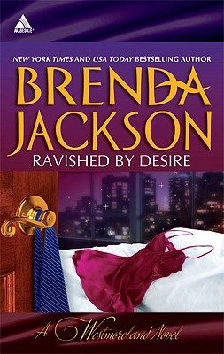 Click for more detail about Ravished by Desire: A Little DareThorn's Challenge (Arabesque) by Brenda Jackson