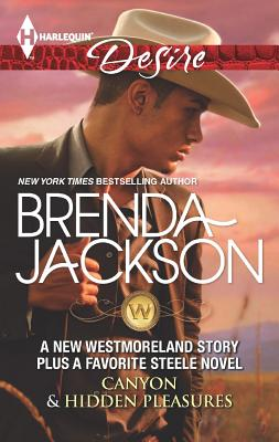 Click for more detail about Canyon & Hidden Pleasures (The Westmorelands) by Brenda Jackson