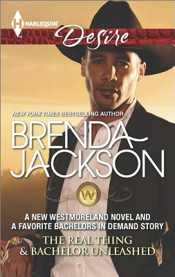Click for more detail about The Real Thing & Bachelor Unleashed (The Westmorelands) by Brenda Jackson