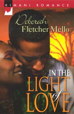 Click for more detail about In The Light Of Love (Kimani Romance) by Deborah Fletcher Mello