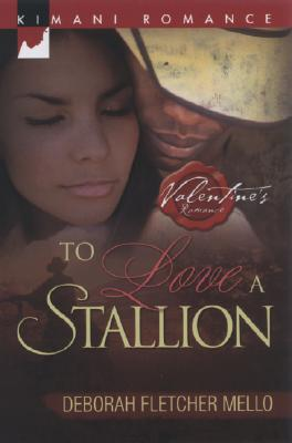 Click for more detail about To Love A Stallion (Kimani Romance) by Deborah Fletcher Mello